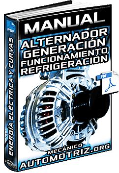 Manual: Alternador Bosch – Generación, Funcionamiento, Refrigeración y Curvas