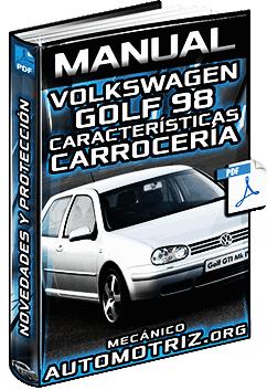 Manual de Automóvil Volkswagen Golf 98 - Características, Seguridad y Carrocería