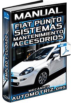 Manual del Auto Fiat Punto – Sistemas, Partes, Mantenimiento y Accesorios