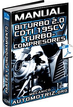 Manual de Sistema Biturbo 2.0 CDTI 195 CV Opel Insignia – Componentes y Funciones