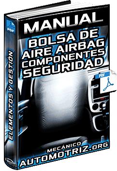 Manual de Bolsa de Aire (Airbag) – Partes, Componentes y Unidad de Control