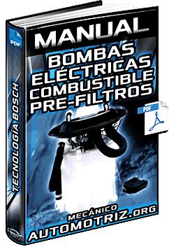 Manual de Bombas Eléctricas de Combustible y Pre-Filtros Bosch – Partes
