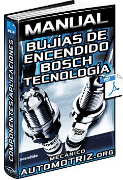 Manual de Bujías de Encendido Bosch – Tecnología, Componentes y Aplicaciones