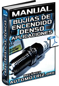 Manual de Bujías de Encendido Denso - Especificaciones y Aplicaciones