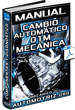 Manual de Caja de Cambios Automática 01M - Mecánica y Sistemas