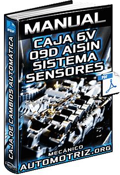 Manual: Caja de Cambios Automática de 6V 09D Aisin - Funciones, Sistema y Sensores