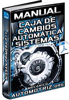 Manual de Caja de Cambios Automática de Nissan Primera P11 - Partes y Diagnóstico