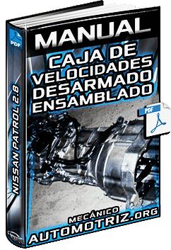 Manual de Caja de Cambios de Nissan Patrol 2.8 - Desarmado y Ensamblado