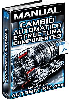 Manual de Caja de Cambios Automática – Estructura, Componentes y Sistemas
