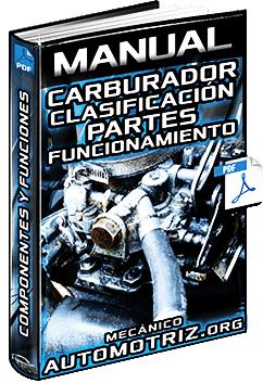 Manual de Carburadores – Clasificación, Componentes, Tipos y Funcionamiento