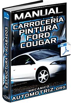 Manual de Carrocería y Pintura de Ford Cougar - Estructura y Acabados