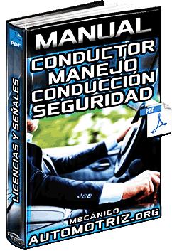 Manual: Conductor – Vehículo, Mecánica, Conducción, Señales y Estacionamiento