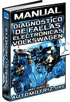 Manual: Diagnóstico de Fallas del Motor VW – Electrónica y Revisión Eléctrica
