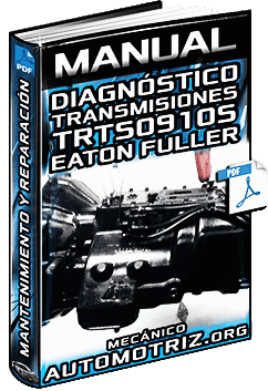Manual de Diagnóstico de Fallas de Transmisiones Fuller TRTS0910S Eaton