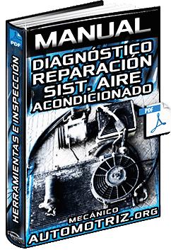 Manual de Diagnóstico y Reparación del Sistema A/C Aire Acondicionado