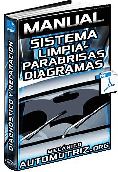 Manual de Diagnóstico y Reparación del Sistema LimpiaParabrisas - Diagramas