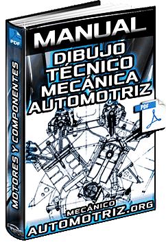 Manual de Dibujo Técnico de Mecánica Automotriz - Motores y Componentes