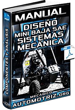 Manual de Diseño del Vehículo Mini Baja SAE - Sistemas, Componentes y Análisis
