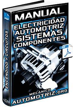 Manual de Electricidad Automotriz - Batería, Alternador, Encendido y Sistemas