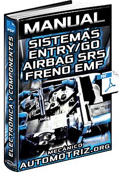 Manual de Sistema Entry/Go, Airbag SRS, Batería y Freno Electromecánico EMF