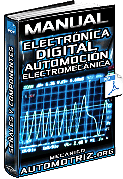 Manual: Electrónica Digital Automotriz - Electromecánica de Vehículos