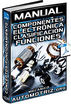 Manual de Electrónica Automotriz - Componentes y Aplicaciones
