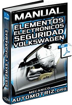 Manual de Elementos y Sistemas Electrónicos de Seguridad Volkswagen