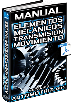 Manual de Mecanismos Transmisores de Movimiento - Acoplamientos y Engranajes