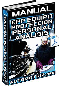 Manual de EPP Protección Personal - Control del Peligro y Análisis de Riesgos