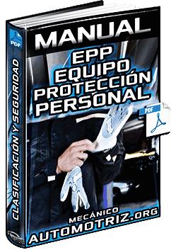 Manual de EPP Equipo de Protección Personal - Clasificación y Seguridad