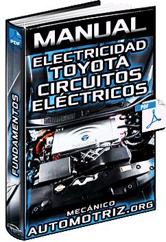 Manual: Electricidad Toyota - Circuitos Eléctricos, Tipos y Acciones de Corriente