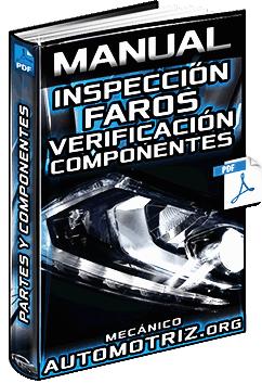 Manual de Inspección de Faros - Partes, Componentes, Verificación e Inspección
