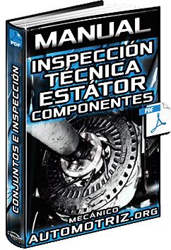 Manual de Inspección Técnica del Estátor - Componentes y Reemplazo