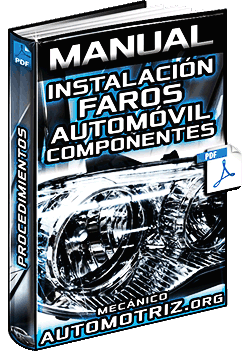 Manual de Instalación de Faros en el Automóvil - Componentes y Procedimiento
