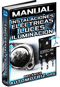 Manual de Instalaciones Eléctricas – Luces, Diodos, Transistores y ECU