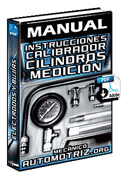 Manual de Instrucciones del Calibrador de Cilindros - Medición y Plastigage