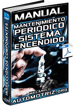 Manual de Mantenimiento Periódico del Sistema de Encendido - Componentes