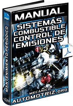 Manual de Mantenimiento de Sistemas de Combustible y Control de Emisiones