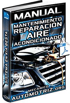 Manual de Mantenimiento y Reparación del Sistema de Aire Acondicionado