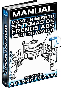 Manual de Sistemas de Frenos ABS para Camiones y Autobuses - Meritor Wabco