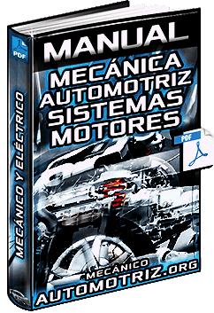 Manual: Sistemas de Transmisión, Frenos, Dirección, Suspensión, Eléctrico y Motor