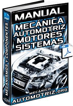 Manual de Mecánica Automotriz - Motor, Transmisión, Suspensión y Dirección