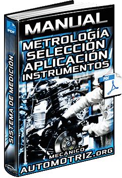 Manual de Metrología - Uso, Selección y Aplicación de Instrumentos de Medición