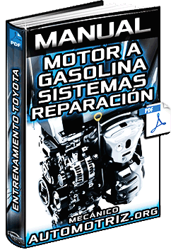 Manual de Motor a Gasolina Toyota – Sistemas, Inspección, Averías y Reparación
