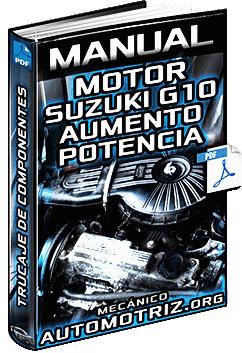 Manual de Modificación del Motor G10 Suzuki - Aumento de Potencia y Pruebas