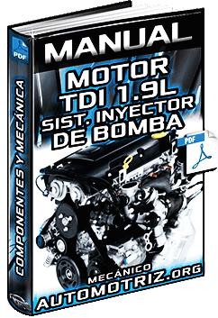 Manual de Motor TDI 1.9L con Sistema de Inyector Bomba - Estructura y Mecánica