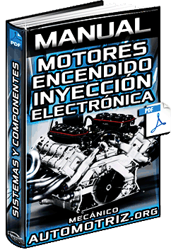 Manual de Motores - Partes, Distribución, Encendido, Inyección y Electrónica