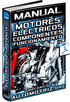 Manual de Motores Eléctricos - Partes, Corriente, Velocidad, Potencia y Voltaje