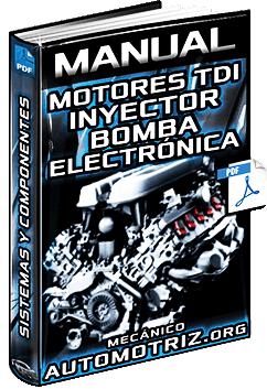 Manual de Motores TDI con Inyector Bomba - Sistema y Gestión Electrónica
