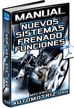 Manual de Sistemas de Frenos ABS, EDS, ASR y MSR - Sensores, Funciones y Asistencia